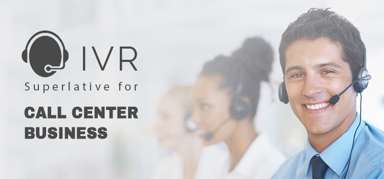 ivr-superlative-for-call-center-business