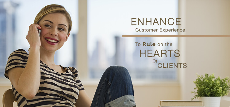 Enhance Customer Experience, To Rule On The Heart Of Clients