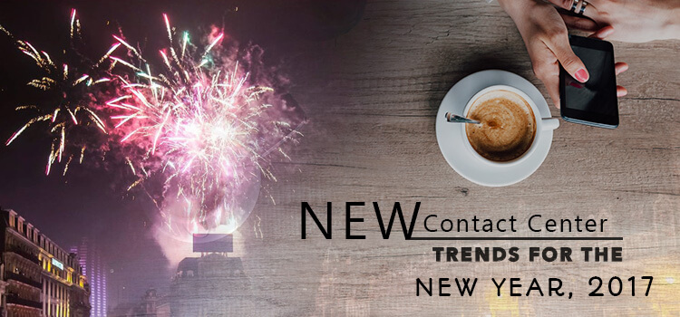 new-contact-center-trends-for-the-new-year-2017