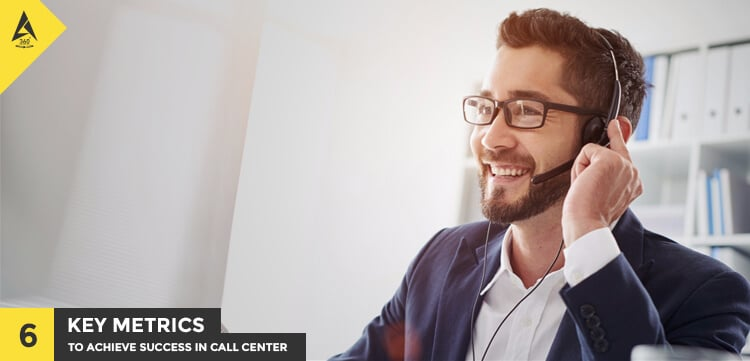 Six Key Metrics to Achieve Success in Call Center