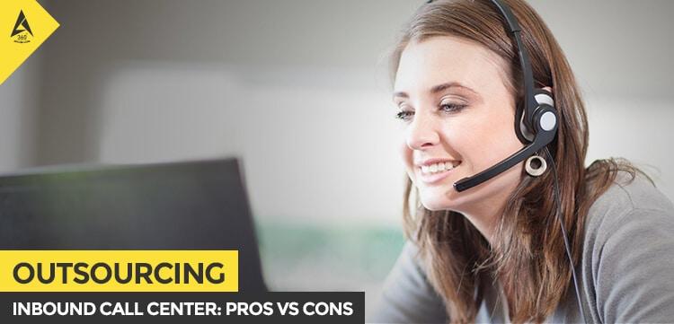 Inbound Call Center-Pros VS Cons